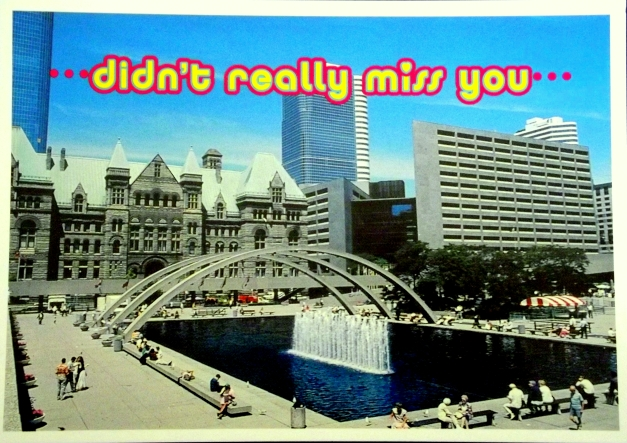 "Image of Toronto's city hall with the caption ""didn't really miss you"""