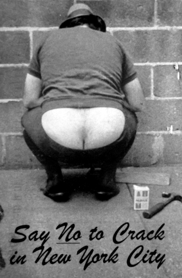 """Person bending over showing bum crack with caption that says """"Say No to Crack"""""""