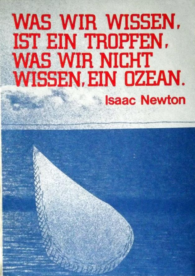 A picture of a drop in the ocean with the caption: was wir wissen ist ein tropfen, was wir nicht wessen ist ein ozean