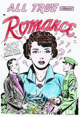 """Image is of a 50s era romance comic called """"All True Illustrated Romance"""". A woman is sad as she is torn between loving a rich man or military man."""